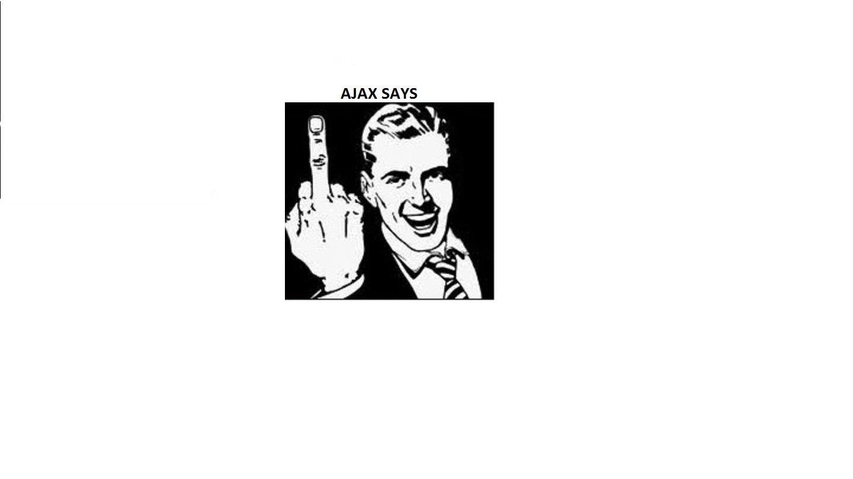 Ajax Says.jpg